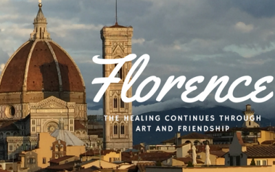 Florence – The Healing Continues Through Art and Friendship